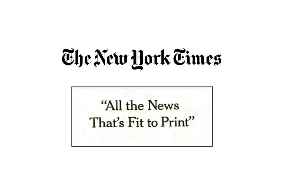 All the news that's fit to print